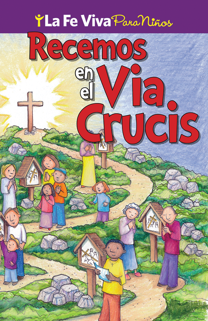 Praying The Stations Of The Cross: Spanish
