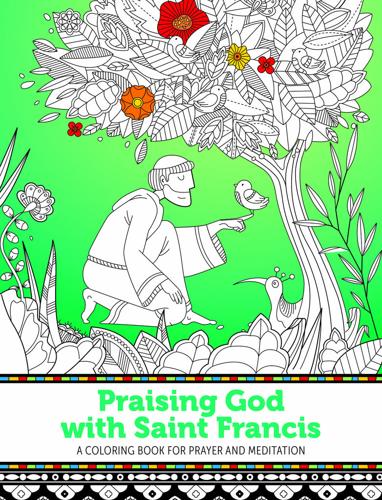 SALE! Praising God with Saint Francis - A Coloring Book for Prayer and Meditation