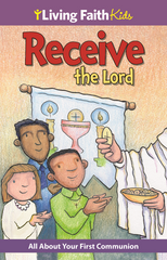 Living Faith Kids: Receive the Lord