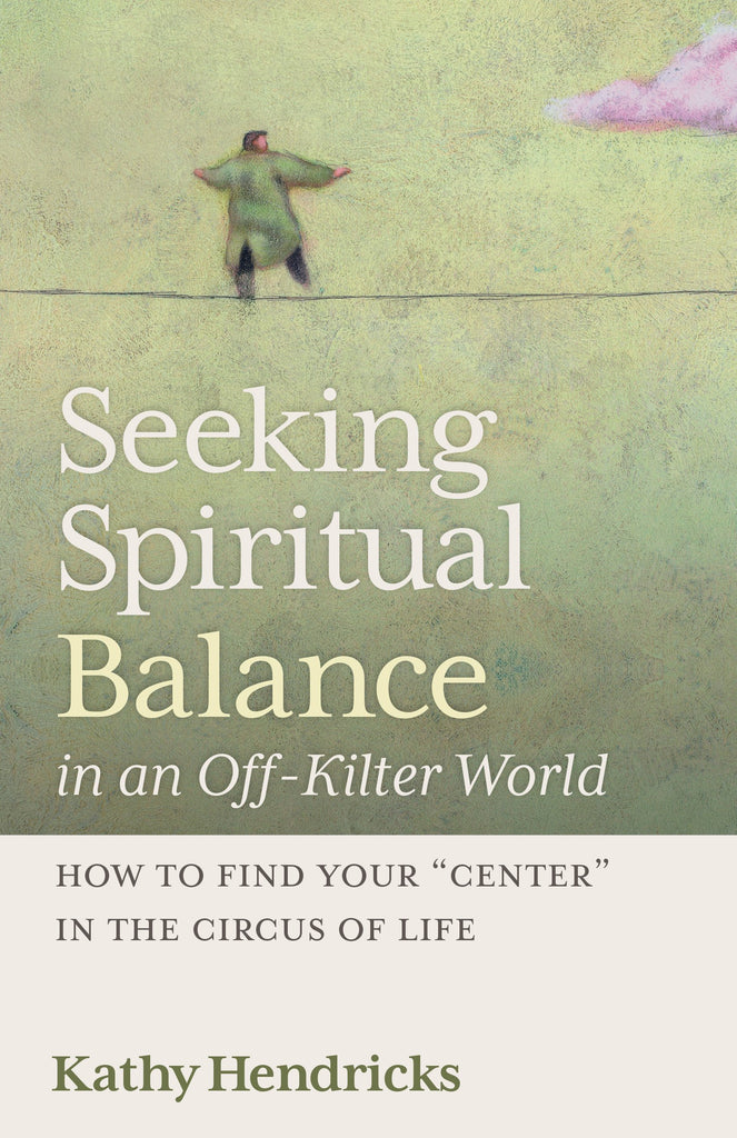 SALE! Seeking Spiritual Balance in an Off-Kilter World