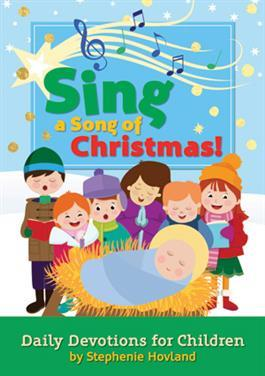Sing A Song Of Christmas!