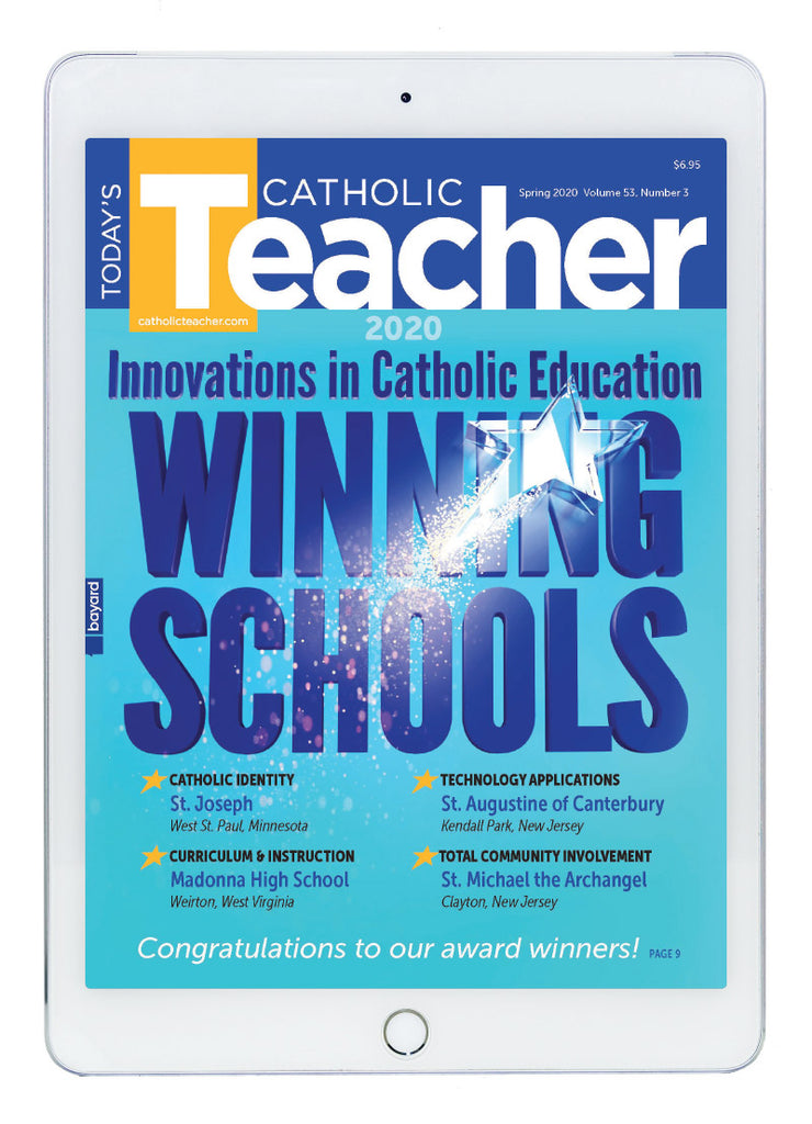 Spring Today's Catholic Teacher Digital Edition