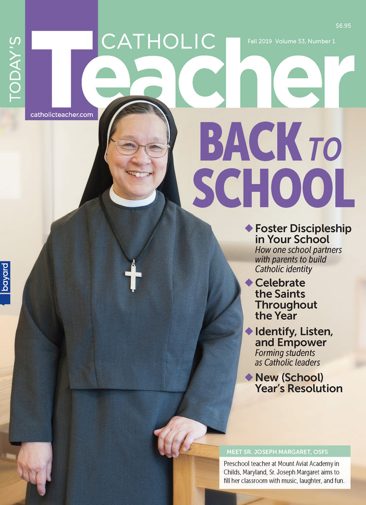 Single Issue of Today's Catholic Teacher Fall 2019