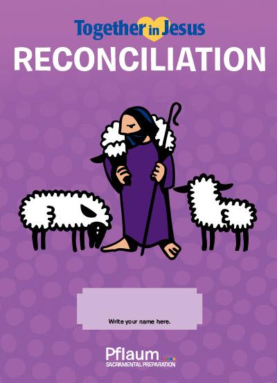 First Reconciliation — Student — Together in Jesus