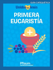 Together in Jesus - Primera Eucaristia - Teacher Guide (Spanish)