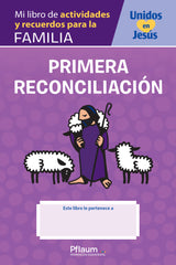 Mi libro de actividades y recuerdos para la familia — Reconciliación / My Family Activity and Memory Book — Reconciliation (Spanish) — Together in Jesus