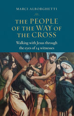 The People of the Way of the Cross