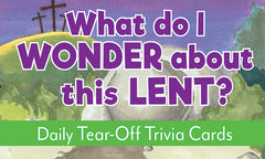 What Do I Wonder About This Lent? Trivia Cards
