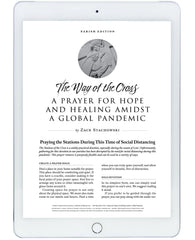 The Way of the Cross: A Prayer for Hope and Healing Amidst Global Pandemic (for parish-wide use)