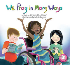 Catholic Kids' Library: We Pray in Many Ways