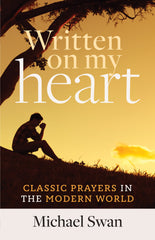 Written on My Heart: Classic Prayers in the Modern World