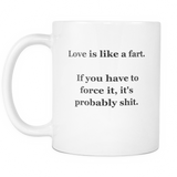 Novelty Mug - Love is like a fart
