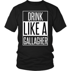 Drink Like A Gallagher T-Shirt Saint Patrick's Day Funny shirt