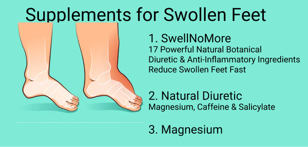 Supplements For Swollen Feet