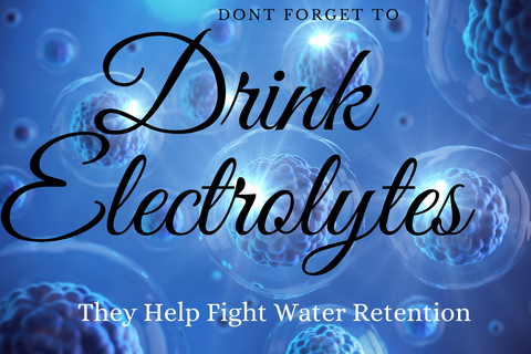 electrolytes help fight water retention