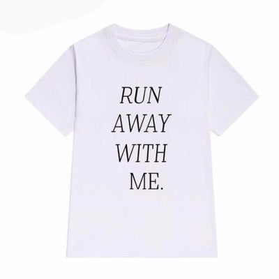Run Away With Me T-Shirt