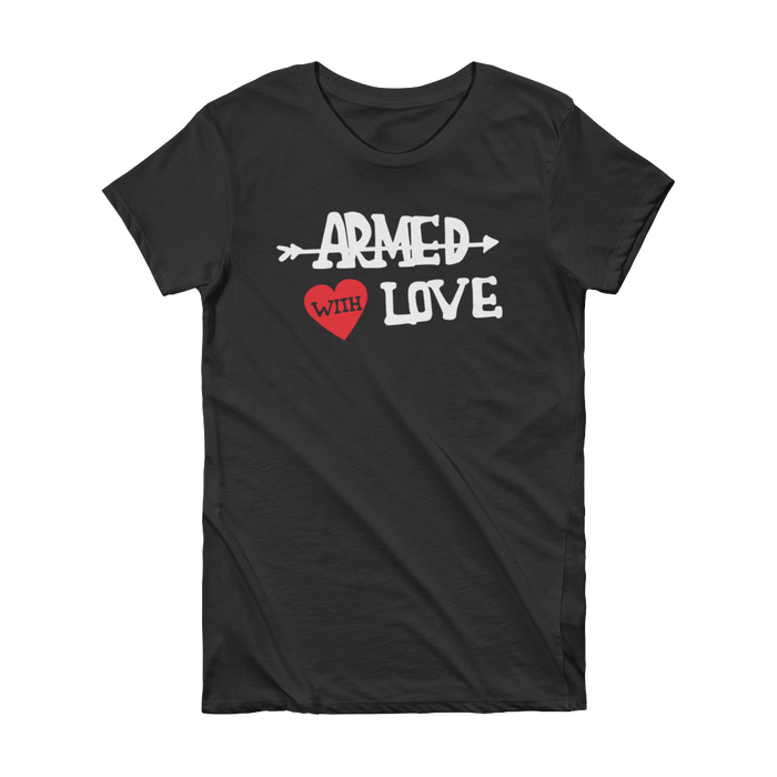 Armed With Love Womens Tee