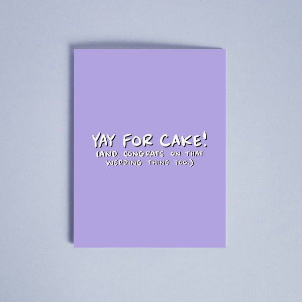 Yay for Cake Card