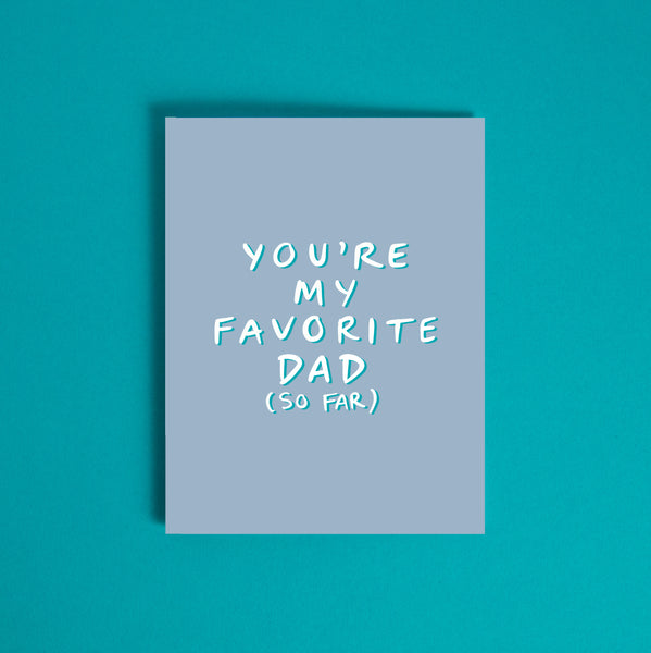 My Favorite Dad Card
