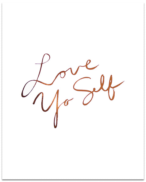 Love Yo Self Print