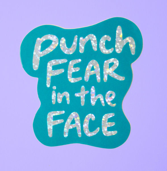 Punch Fear in the Face Sticker
