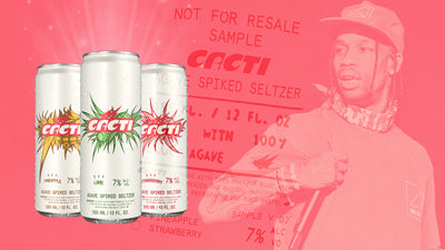 THE STORY BEHIND CACTI, TRAVIS SCOTT'S NEW SPIKED SELTZER