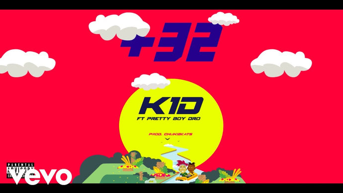 VIDEO: K1D - +32 FT. PRETTY BOY DRO