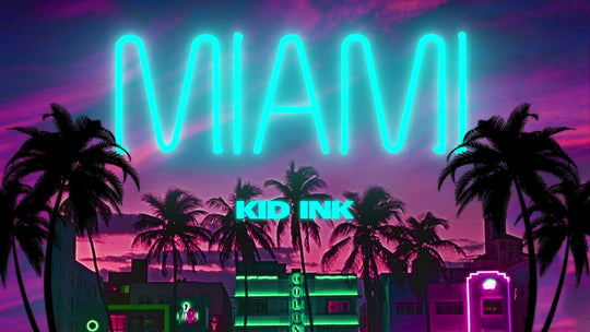KID INK – MIAMI