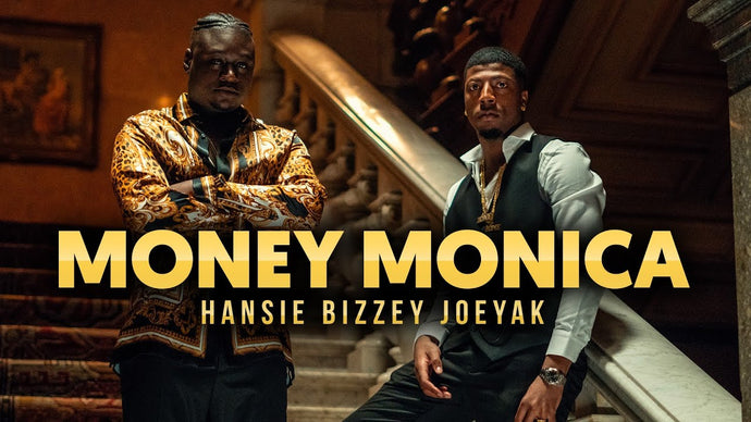 VIDEO: HANSIE – MONEY MONICA FT. BIZZEY & JOEYAK