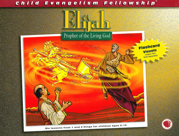 Elijah: Prophet of the Living God