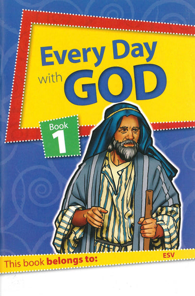 Every Day with God Book 1 (ESV)