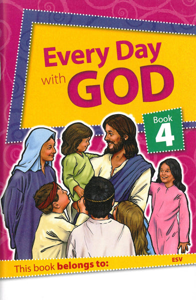 Every Day with God Book 4 (ESV)