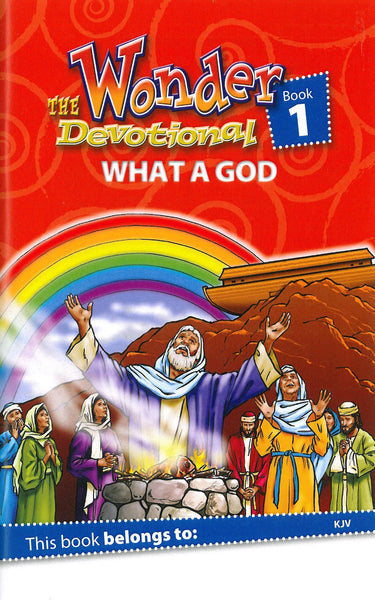 The Wonder Devotional Book 1: What A God (KJV)
