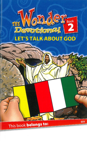 The Wonder Devotional Book 2: Let's Talk About God (ESV)
