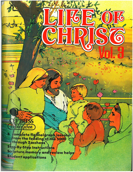 Life of Christ: Volume 3