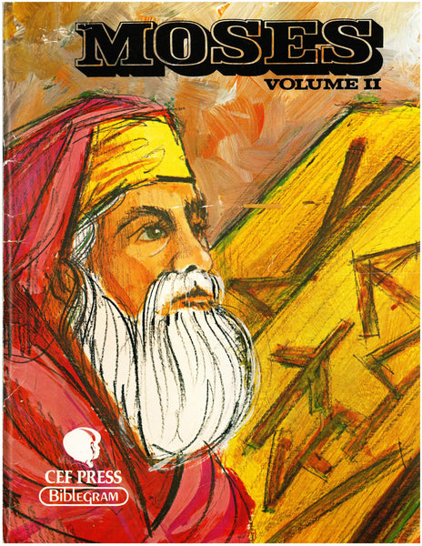 Moses: Volume 2