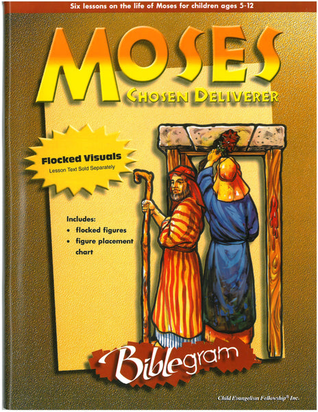 Moses: Chosen Deliverer