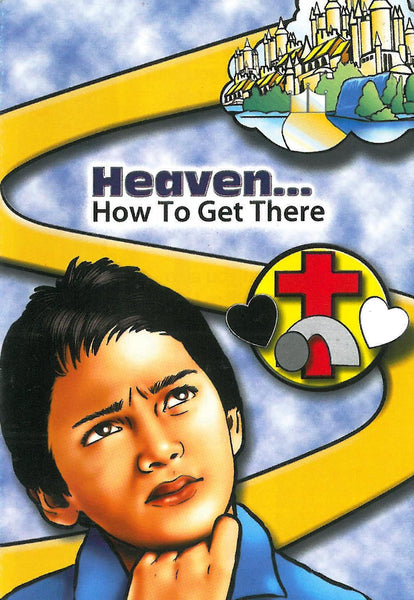 Heaven... How To Get There