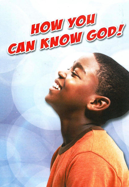 How you can know God!