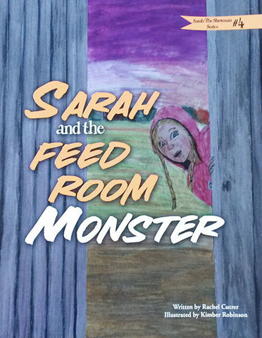 Sarah and the Feed Room Monster