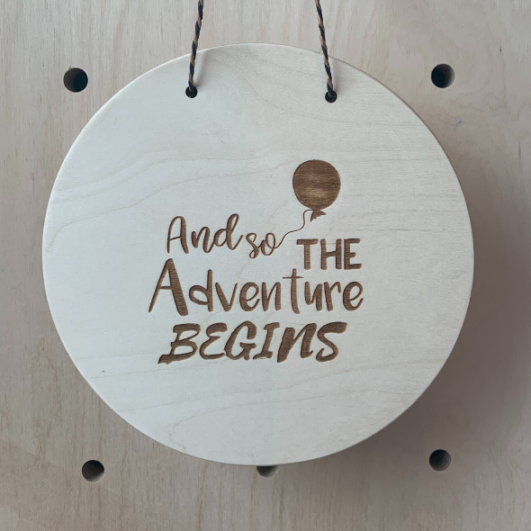 Adventure Begins Wooden Plaque