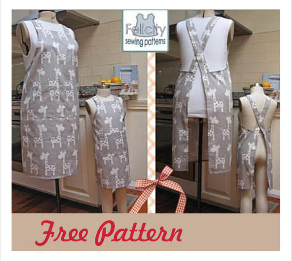 FREE PATTERN - The Cross-back Apron for Mothers & Daughters - Felicity Sewing Patterns