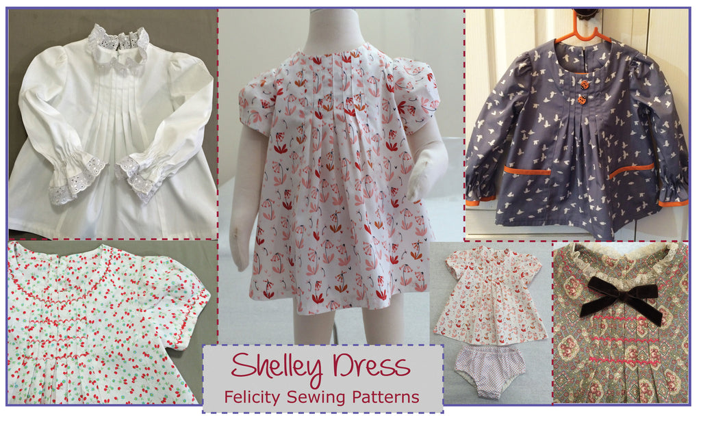 Baby & girl's dress/top sewing pattern Shelley Dress & Blouse sizes 3-6 months to 8 years. - Felicity Sewing Patterns