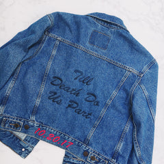 Till Death Do Us Part Custom Embroidered Wedding Denim Jacket