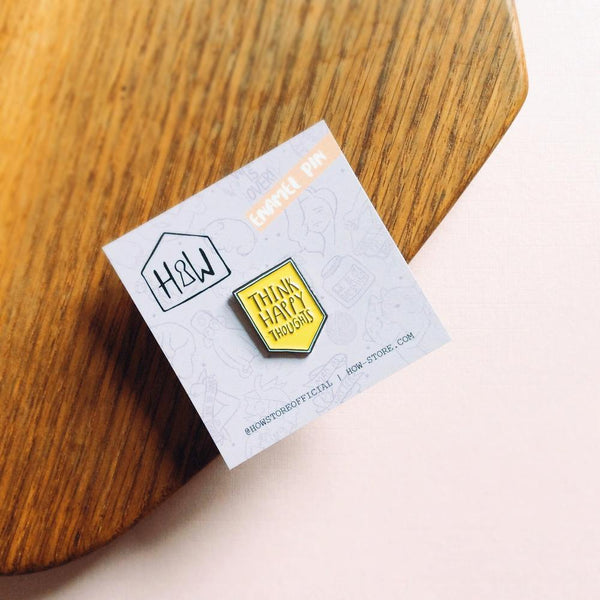 Think Happy Thoughts Enamel Pin