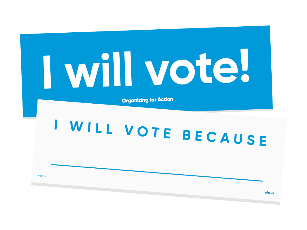 """I Will Vote"" Placards"
