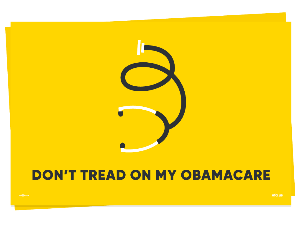 """Don't Tread on My Obamacare"" Placards"