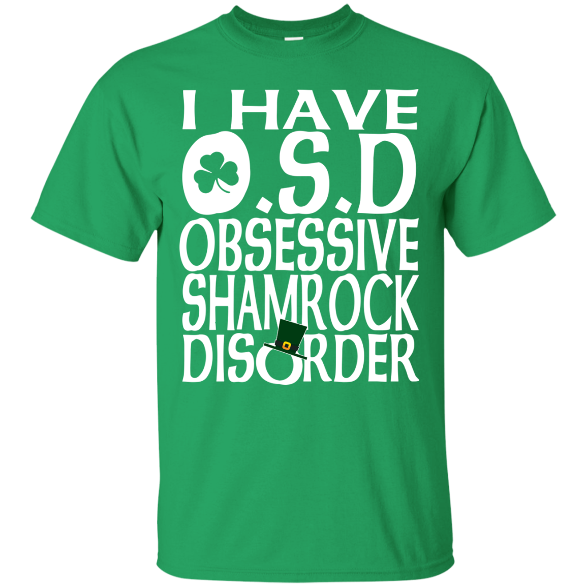 Shamrock Obsessive Disorder Irish St Patricks Day Clothing St Patrick's Day Shirts Hoodies For Women And Men