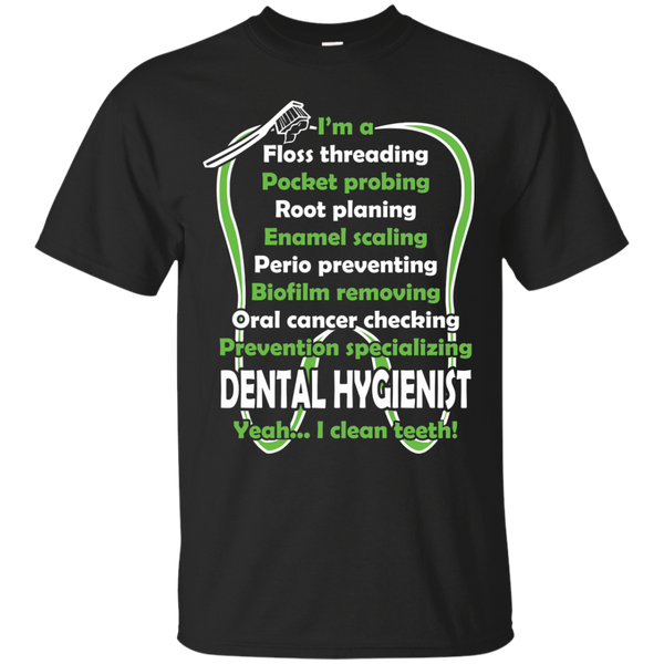 Dental Hygienist T-Shirts Hoodies I Am A Dental Hygienist, Yeah I Clean Teeth - Blue Fox