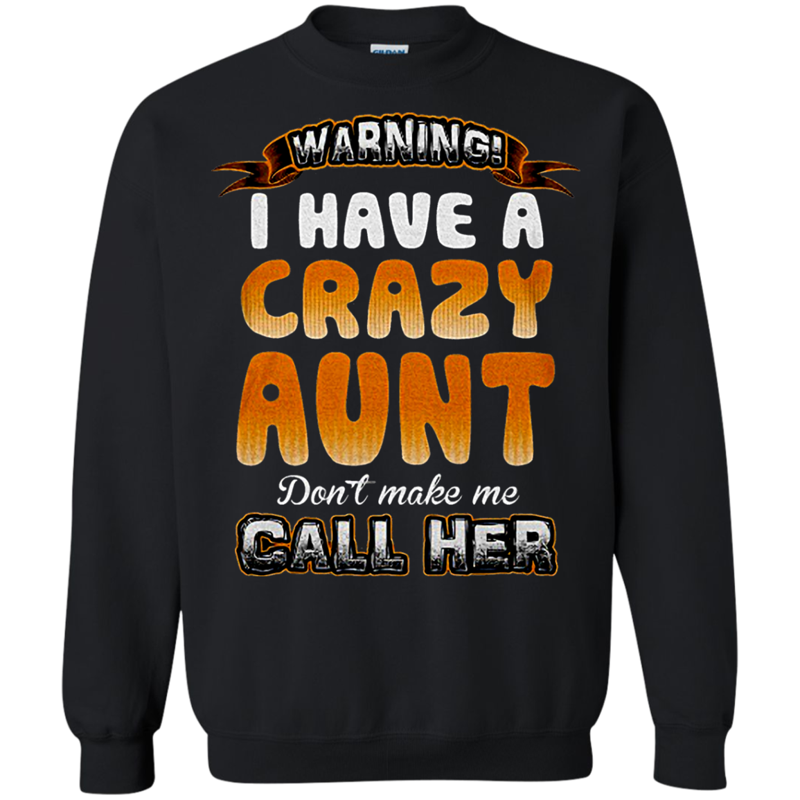 I Have A Crazy Aunt Family Auntie T shirts And Hoodies